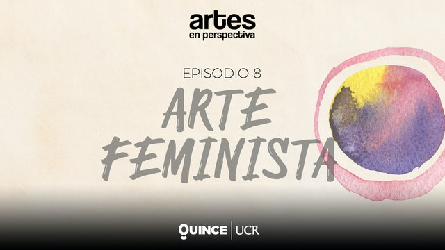 Artes en perspectiva: Arte feminista