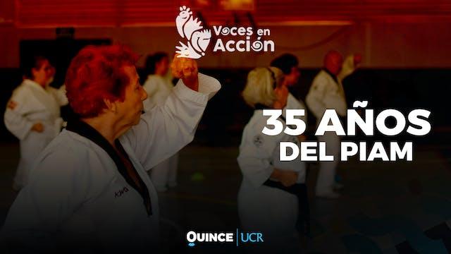 Voces en Acción: 35 años del PIAM