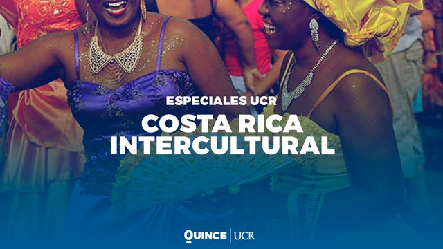 Especiales UCR: Costa Rica Intercultural