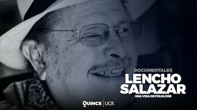 Lencho Salazar, una vida de folklore