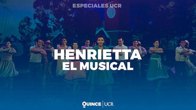 Especiales UCR: Henrietta, el musical