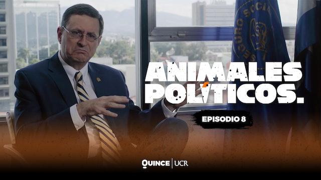 Animales políticos - Episodio 8: El futuro de la que nos cuida