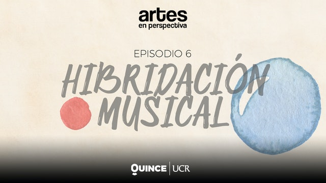 Artes en perspectiva: Hibridación musical