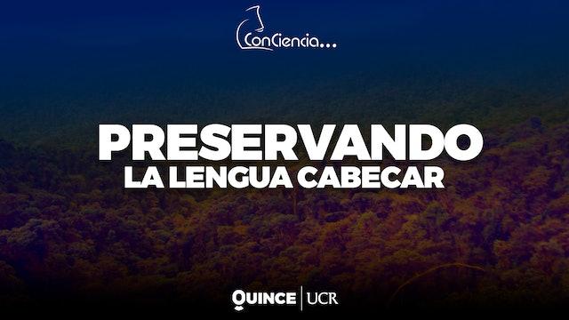 ConCiencia: Preservación de la lengua Cabecar