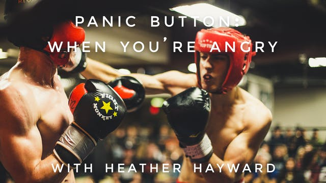 When You're Angry: Heather Hayward
