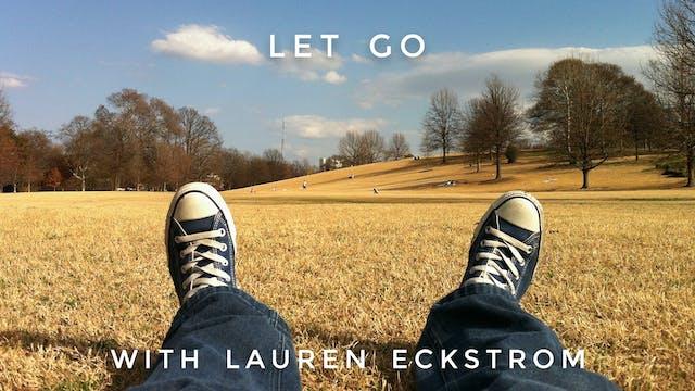 Let Go: Lauren Eckstrom