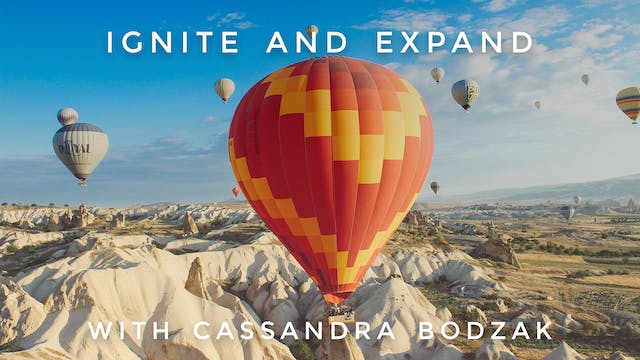 Ignite and Expand: Cassandra Bodzak