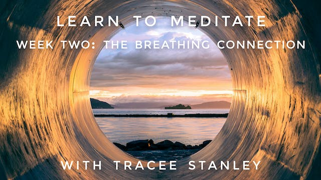 "Week 2: ""The Breathing Connection"" Le..."