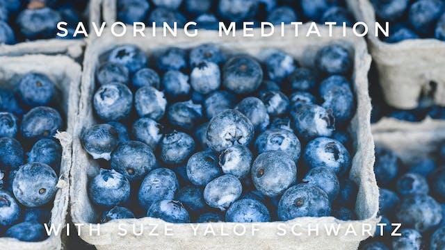 Savoring Meditation: Suze Yalof Schwartz