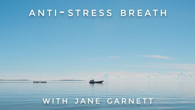 Anti-Stress Breath : Jane Garnett