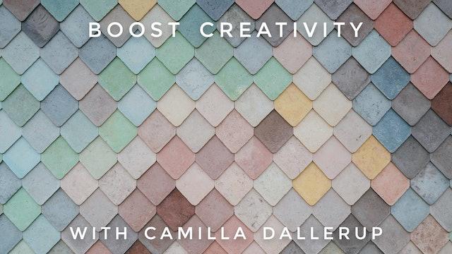 Boost Creativity Time:Camilla Sacre-Dallerup
