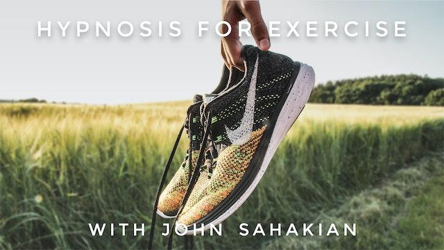 Hypnosis For Excercise: John Sahakian