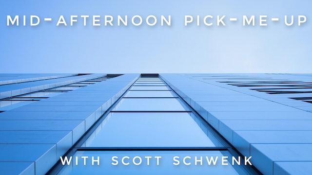 Mid-Afternoon Pick-Me-Up: Scott Schwenk
