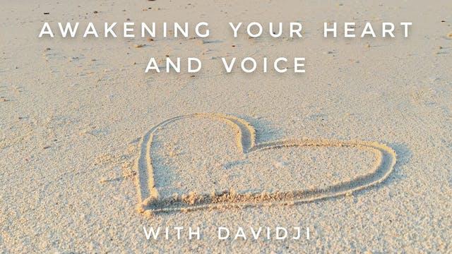 Awakening Your Heart and Voice: davidji