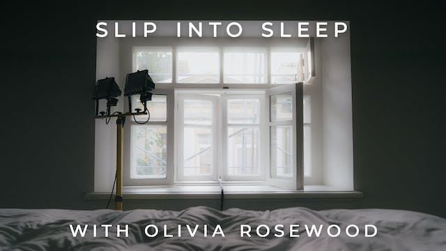 Slip Into Sleep: Olivia Rosewood
