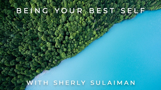 Being Your Best Self: Sherly Sulaiman