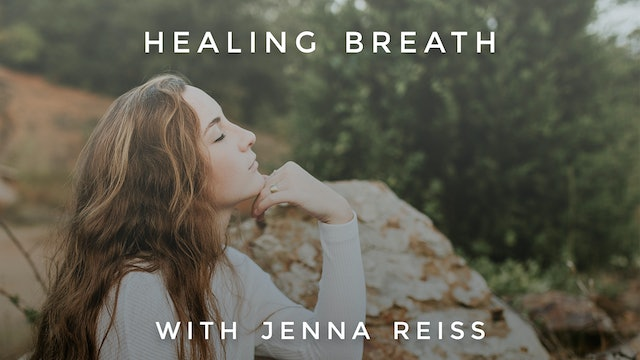 Healing Breath: Jenna Reiss