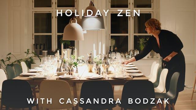 Holiday Zen: Cassandra Bodzak