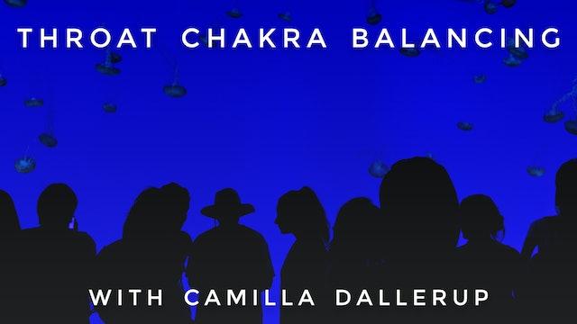 Throat Chakra Balancing: Camilla Sacre-Dallerup