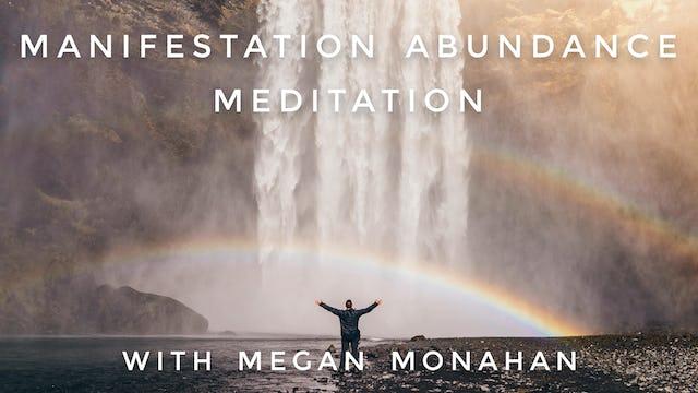 Manifesting Abundance Meditation: Megan Monahan