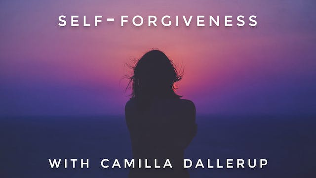 Self-Forgiveness: Camilla Sacre-Dallerup