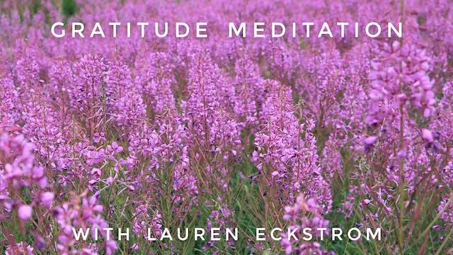Gratitude Meditation: Lauren Eckstrom
