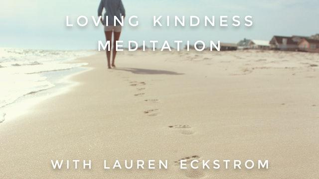 Loving Kindness Meditation: Lauren Eckstrom