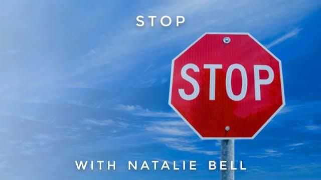 STOP: Natalie Bell