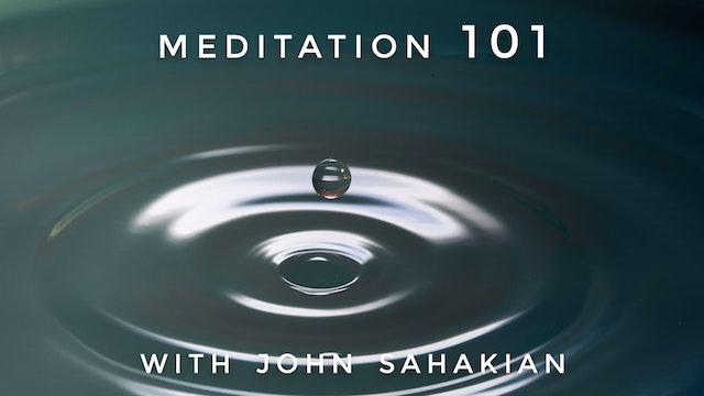 Meditation 101: John Sahakian