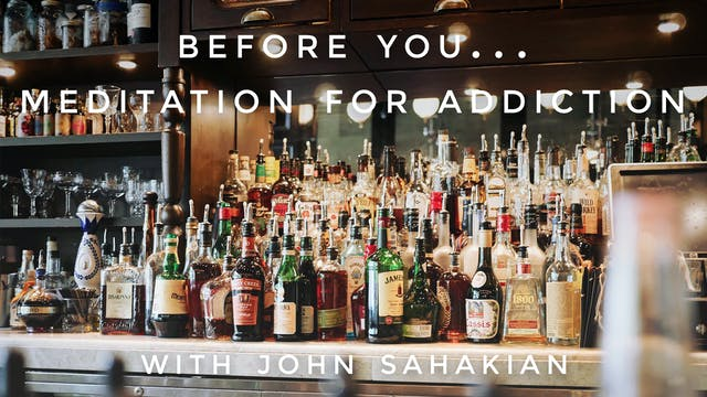 Before You...Meditation For Addiction...