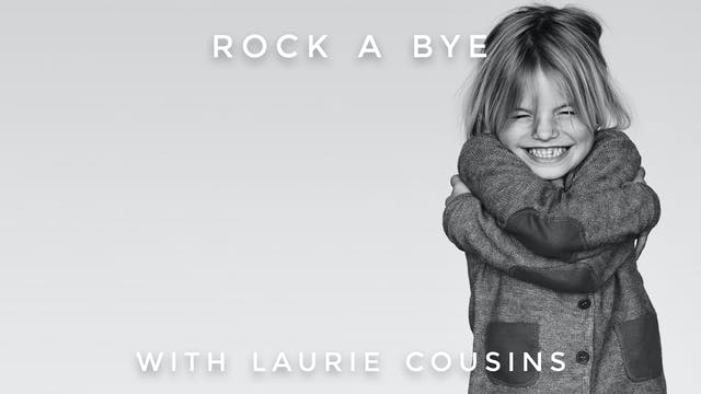 Rock A Bye: Laurie Cousins