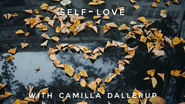 Self-Love: Camilla Sacre-Dallerup
