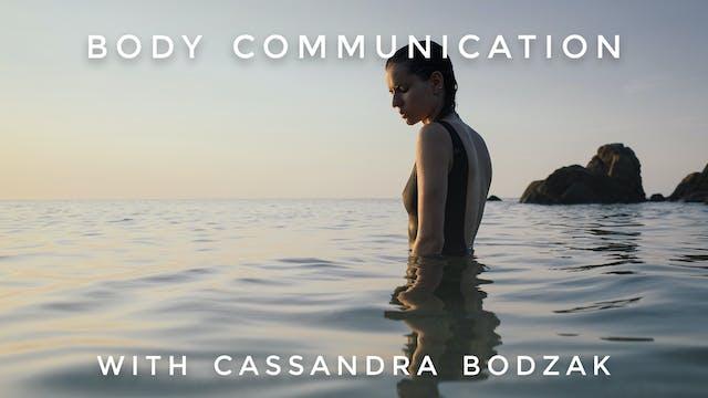Body Communication: Cassandra Bodzak