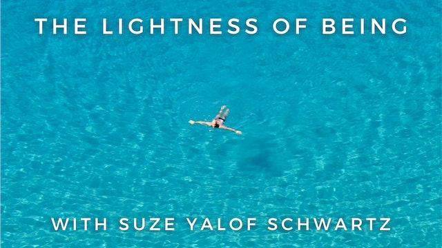 The Lightness of Being: Suze Yalof Schwartz