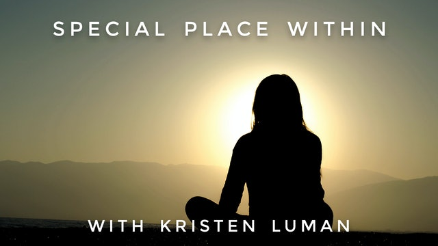 Special Place Within: Kristen Luman