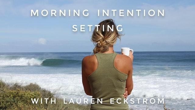Morning Intention Setting: Lauren Eckstrom