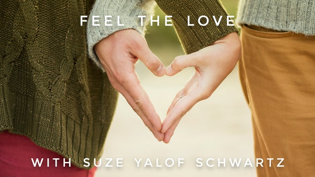 Feel The Love Meditation: Suze Yalof Schwartz