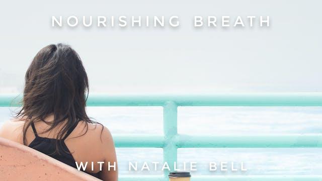 Nourishing Breath: Natalie Bell