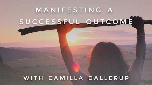 Manifesting a Successful Outcome: Camilla Sacre-Dallerup