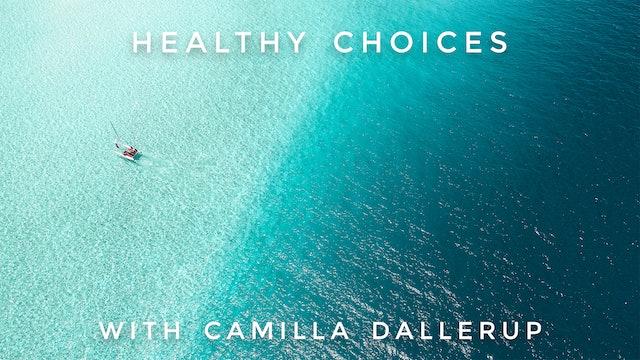 Healthy Choices: Camilla Sacre-Dallerup