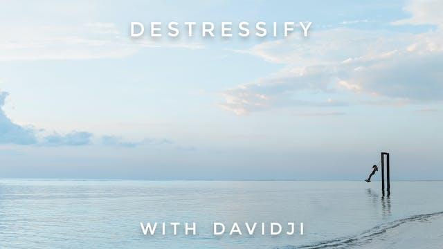 Destressify: davidji