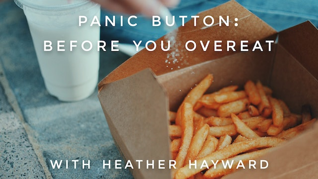 Before You Overeat: Heather Hayward