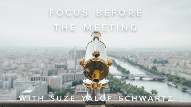 Focus Before The Meeting: Suze Yalof Schwartz