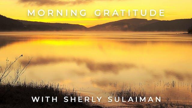 Morning Gratitude: Sherly Sulaiman