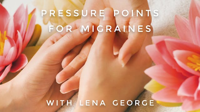 Pressure Points For Migraines: Lena G...