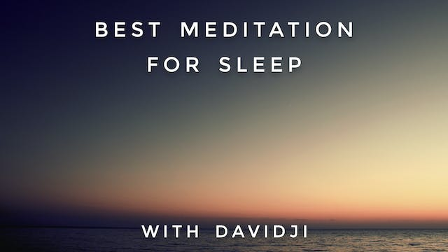 Best Meditation For Sleep: davidji