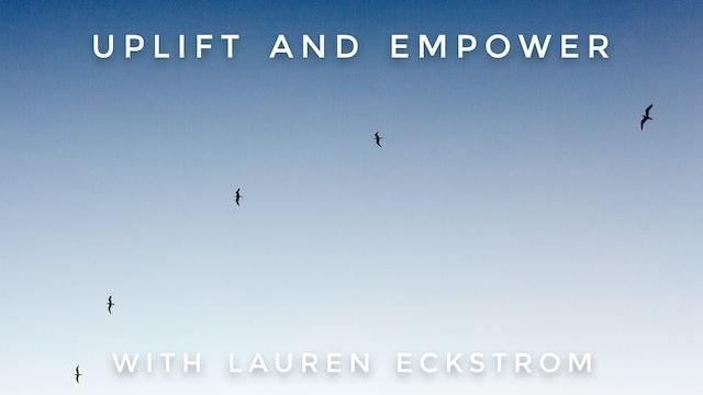 Uplift And Empower: Lauren Eckstrom