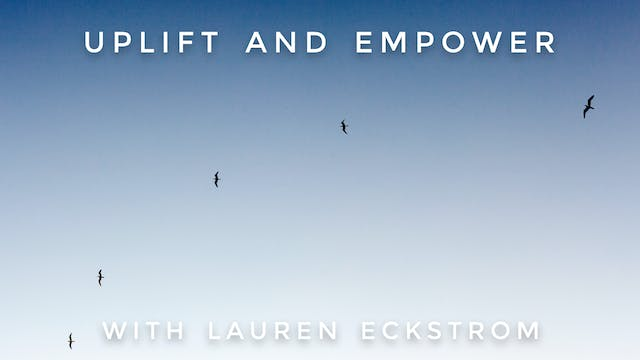 Uplift And Empower: Lauren Eckstrom