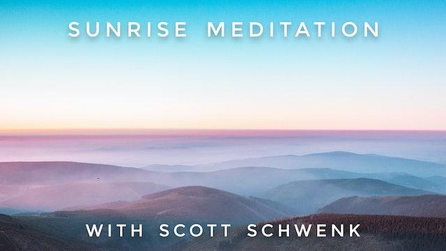 Sunrise Meditation: Scott Schwenk