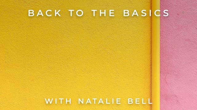 Back to the Basics: Natalie Bell